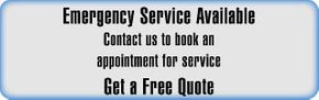 Emergency Service Available | Contact us to book an appointment for service | Get a Free Quote