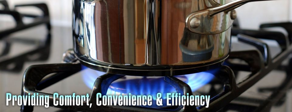 Providing Comfort, Convenience & Efficiency - gas stove